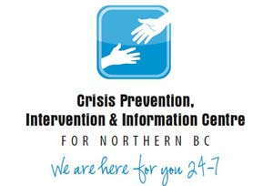 Crisis Prevention intervention and information Centre for Nothern BC